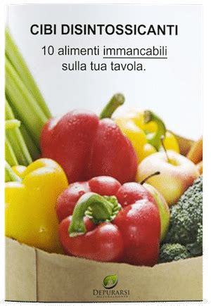 alimenti disintossicanti 10 cibi energetici depurativi e disintossicanti