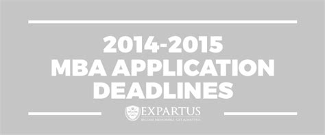 Mba Application Deadline by 2014 2015 Mba Application Deadlines Infographic