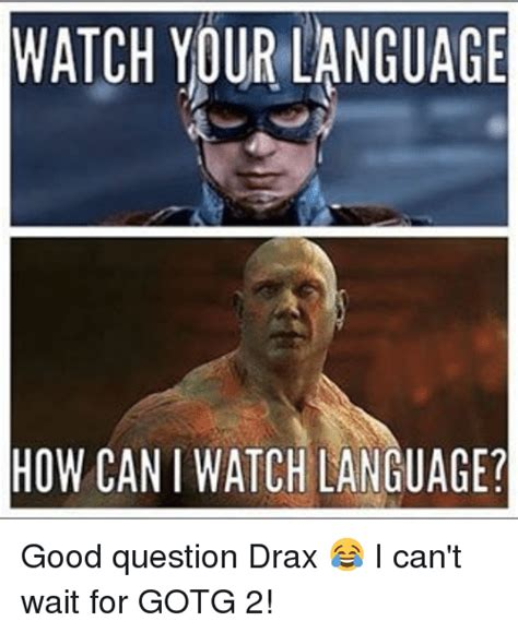 Where Can I Find Good Memes - watch your language how can i watch language good