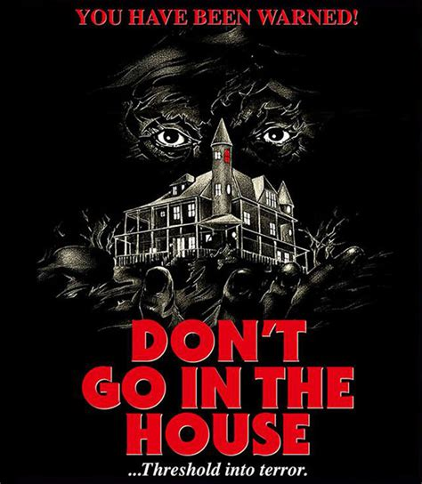 don t go in the house nerdly 187 don t go in the house blu ray review