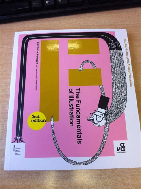 the fundamentals of illustration new the fundamentals of illustration second edition