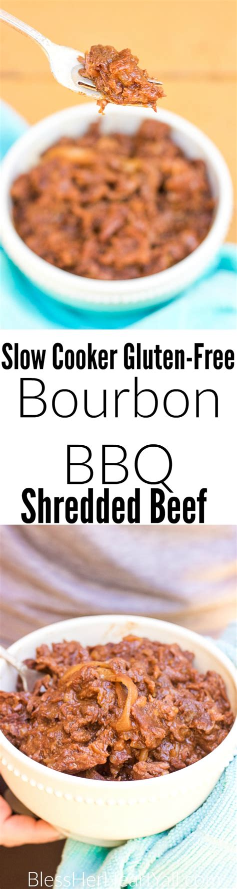 gluten free slow cooker with hamburger gluten free bourbon bbq shredded beef bless y all