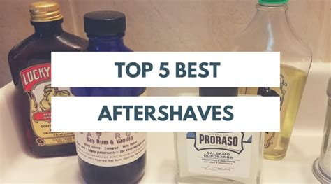 the best aftershave top 5 best aftershave products the shave