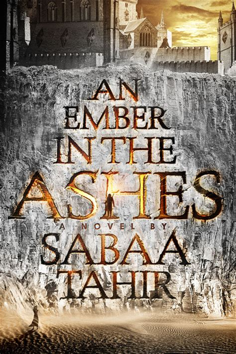 ashes books book cover reveal an ember in the ashes by sabaa tahir
