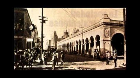 imagenes historicas de aguascalientes fotos de aguascalientes antiguo parte 1 youtube