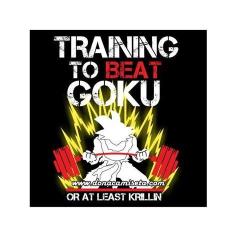 To Beat Goku camiseta saiyan to beat goku