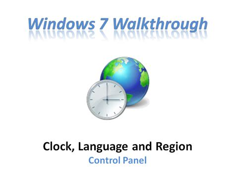 region and language windows 7 walkthrough clock language and region control