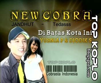 download mp3 dangdut lagu kenangan dibatas kota ini yusnia paramitha new cobra vol 10 top