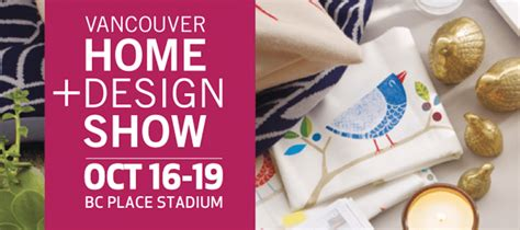 vancouver home design show free tickets vancouver home design show free tickets vancouver home
