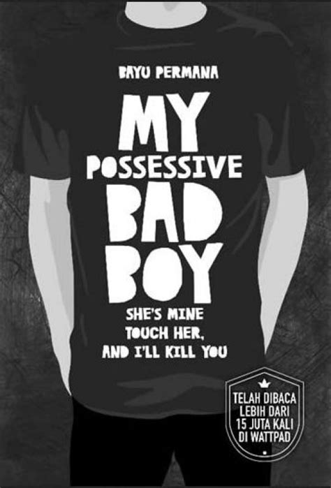 Koleksi Bad Boys Dan bukukita my possessive bad boy toko buku