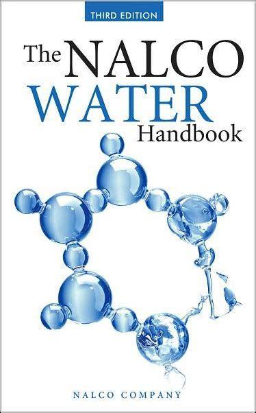 The Nalco Water Handbook Nalco Company Daniel J Flynn