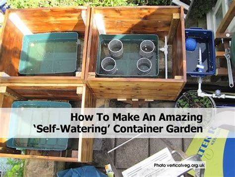 how to make a self watering planter how to make an amazing self watering container garden