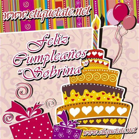 imagenes y frases de cumpleaños sobrina feliz cumpleanos a mi sobrina poemas feliz cumplea 241 os