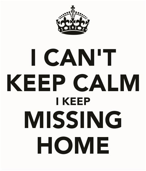 38 missing home quotes home is where the is