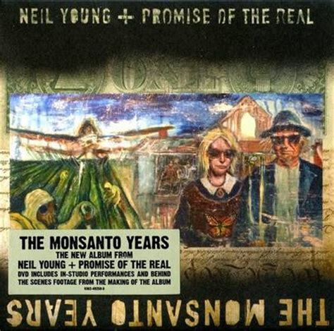 Neil Promise Of The Real The Monsanto Years 2015 neil promise of the real the monsanto