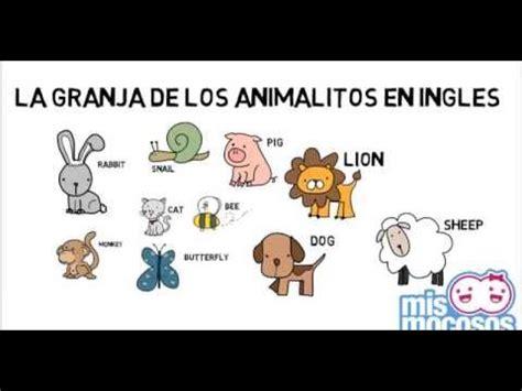 imagenes de animales en ingles y español la granja de animales en ingles para ni 241 os youtube