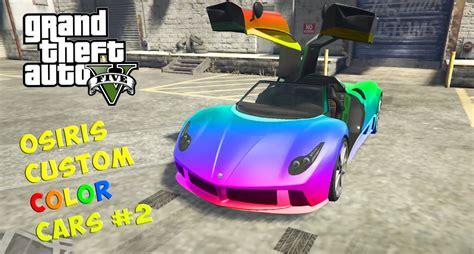 cool 2 color combinations gta v custom color cars 2 pegassi osiris cool color