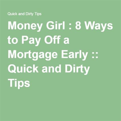 8 ways to pay off a mortgage early finance girls and tips