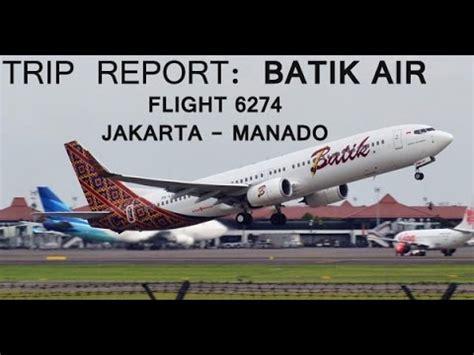 batik air jakarta pekanbaru trip report batik air jakarta manado youtube