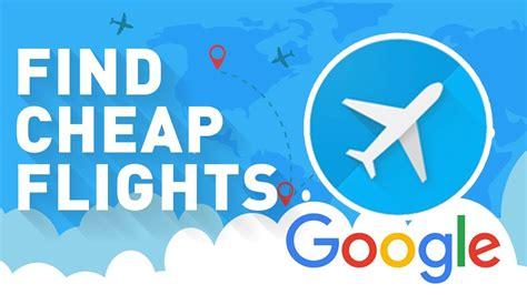 google flights   find book cheap flights air