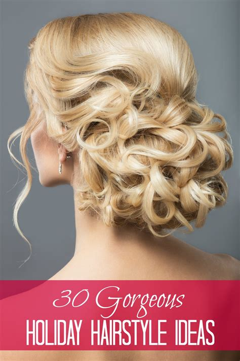 7 Hairstyles For The Holidays by 30 Gorgeous Hairstyles Fabulous