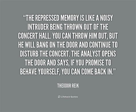 memory warp how the myth of repressed memory arose and refuses to die books theodor reik quotes quotesgram
