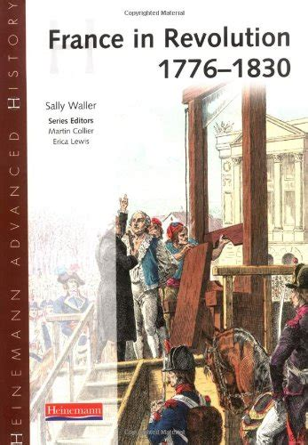 libro heinemann advanced history germany oxford aqa history for a level france in revolution 1774 1815 sally waller book ebay