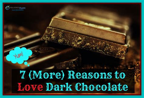 7 Reasons Chocolate Is For You by Chocolate For You Quotes Quotesgram