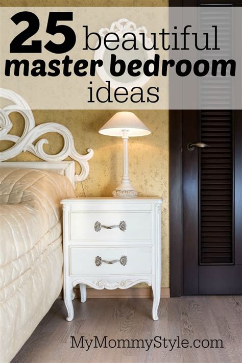 25 Beautiful Master Bedroom Ideas My Mommy Style | 25 beautiful master bedroom ideas my mommy style