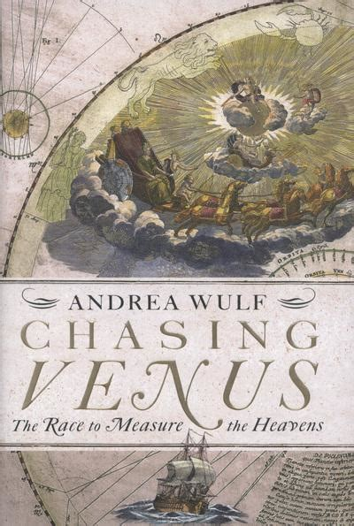 chasing venus the race 0099538326 chasing venus andrea wulf 9780307958617 blackwell s