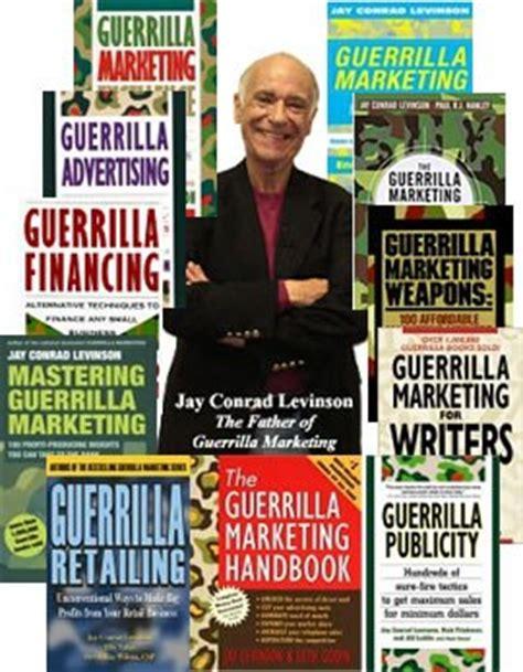 Guerrilla Marketing Conrad Levinson conrad levinson on new guerrilla 2 0 marketing concepts on purpose magazine
