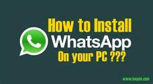 how to install whatsapp on pc incpak