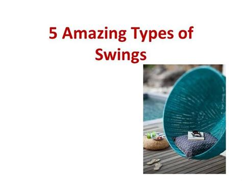 types of swings 5 amazing types of swings authorstream