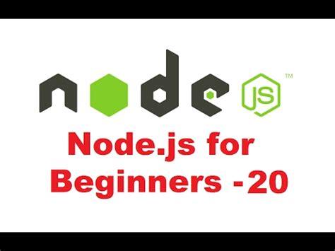 javascript tutorial for beginners videos node js tutorial for beginners 20 introduction to