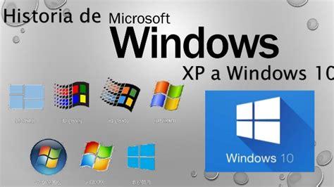 imagenes de microsoft windows 10 historia microsoft windows xp a win 10