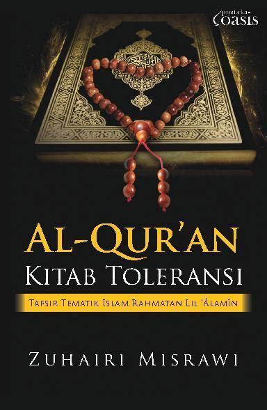 Original Buku Al Qur An Sekularisme jual buku al qur an kitab toleransi oleh zuhairi misrawi scoop indonesia