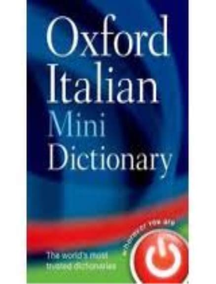 oxford mini dictionary and 0199692637 buy book oxford italian mini dictionary lilydale books