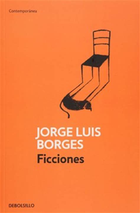 ficciones por borges jorge luis 9789875666474 c 250 spide com