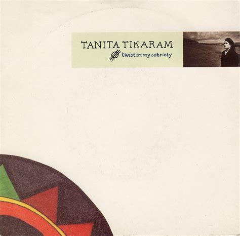 lyrics tanita tikaram twist in my sobriety and meaning the rbhs jukebox