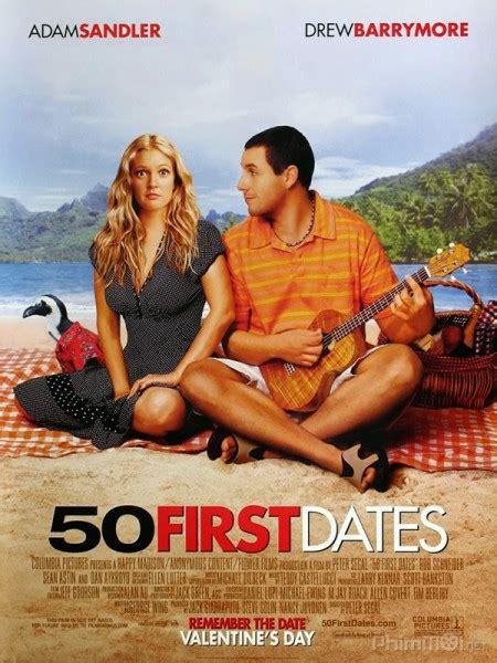 film lucy vietsub 50 lần hẹn đầu 50 first dates 2004 full hd vietsub