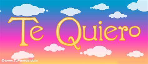 imagenes que digan te quiero mucho en colores fosforescentes te quiero con nubes y colores mensajitos diarios tarjetas