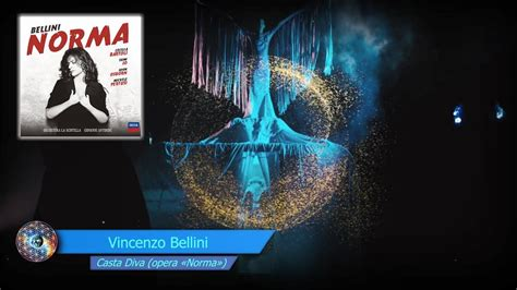 vincenzo bellini casta vincenzo bellini casta opera 171 norma 187