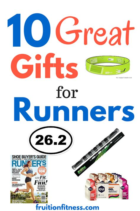 10 Great Gifts For by 10 Great Gifts For Runners Fruition Fitness