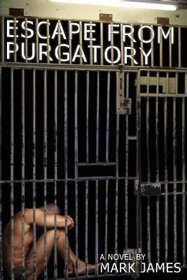 Escape From Purgatory escape from purgatory by reviews discussion