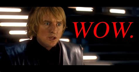 owen wilson compilation star wars but all of the lightsaber sounds are owen