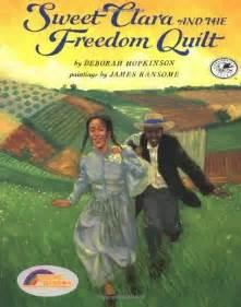 The Quilt Of By Deborah Hopkinson sweet clara and the freedom quilt by deborah hopkinson