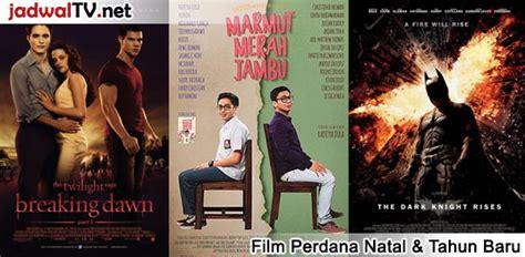 Jadwal Film Natal Dan Tahun Baru | jadwal film perdana liburan natal dan tahun baru jadwal tv