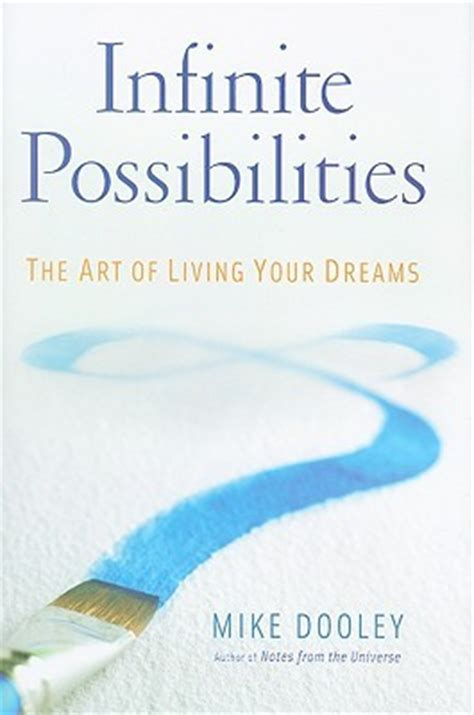 the home of infinite possibilities books infinite possibilities the of living your dreams