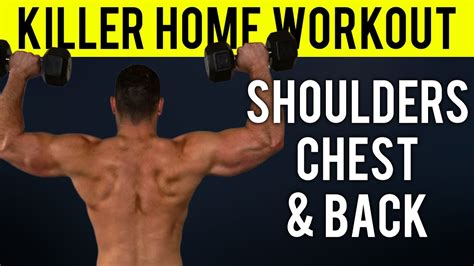 shoulders chest and back home workout home