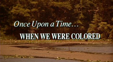 once upon a time when we were colored department of afro american research arts culture